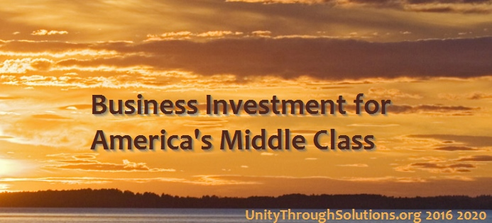 Business Investment for America's Middle Class