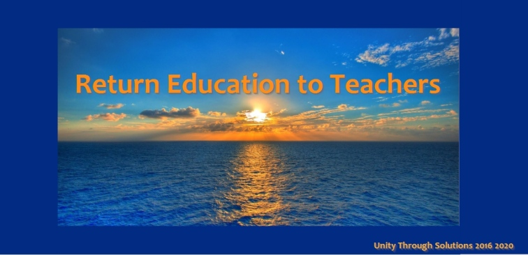 Unity Through Solutions Return Education to Teachers